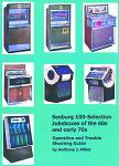 Seeburg 100 Selection Jukeboxes of the 1960's & Early 1970's